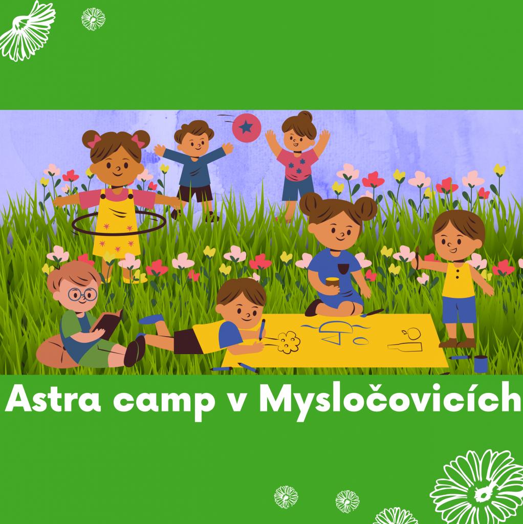28 ASTRA camp v Mysločovicích