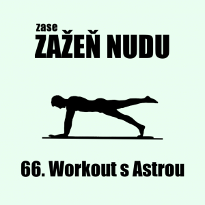Workout s Astrou
