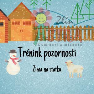 DDM Astra dětem: Trénink pozornosti - zima na statku