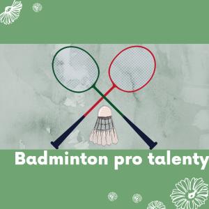 30 Badminton pro talenty